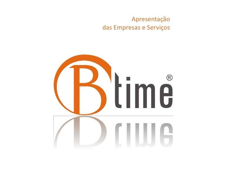 Apresentaçãodas Empresas e Serviços<br />