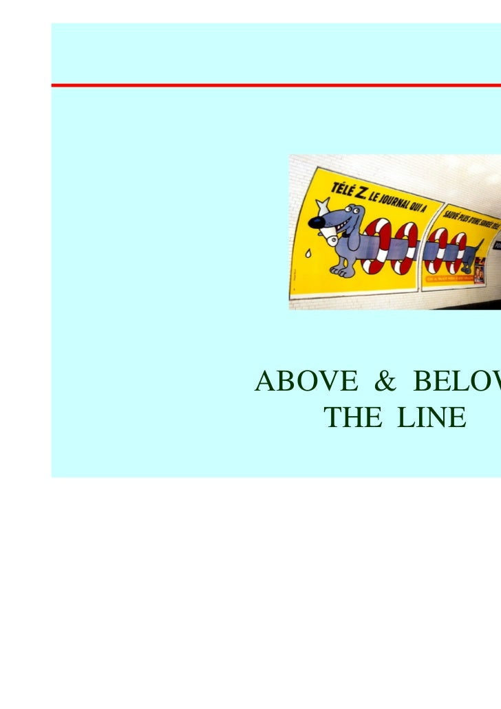 ABOVE & BELOW   THE LINE                18