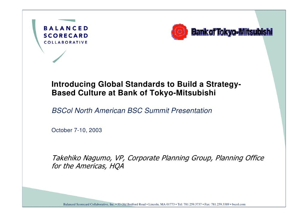Introducing Global Standards to Build a Strategy- Based Culture at Bank of Tokyo-Mitsubishi  BSCol North American BSC Summ...