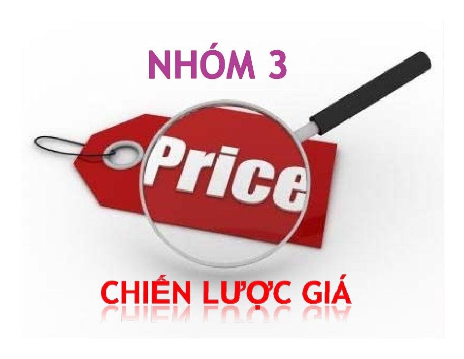 1. Những yếu tố cần lưu ý khi        gy   định giá một sản phẩm.2. Những phương pháp định giá  sản phẩm và dịch vụ - ưu và...