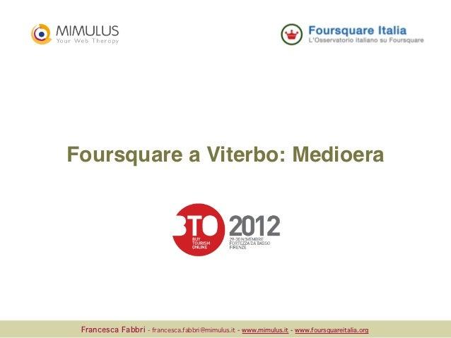 foursquare al BTO - Buy Tourism Online: il caso Medioera