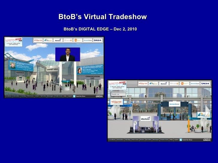 BtoB's Virtual Tradeshow BtoB's DIGITAL EDGE – Dec 2, 2010