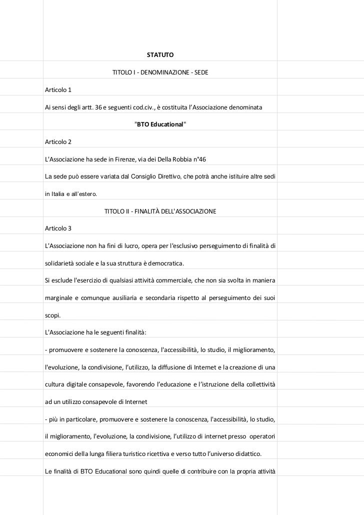 STATUTO                              TITOLO I - DENOMINAZIONE - SEDE  Articolo 1  Ai sensi degli artt. 36 e seguenti cod.c...