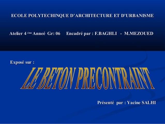 ECOLE POLYTECHINQUE D'ARCHITECTURE ET D'URBANISMEECOLE POLYTECHINQUE D'ARCHITECTURE ET D'URBANISME Atelier 4Atelier 4 émeé...