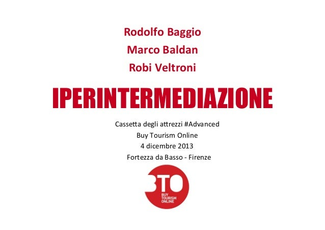 Rodolfo  Baggio   Marco  Baldan   Robi  Veltroni    IPERINTERMEDIAZIONE Casse%a  degli  a%rezzi  #Advanc...