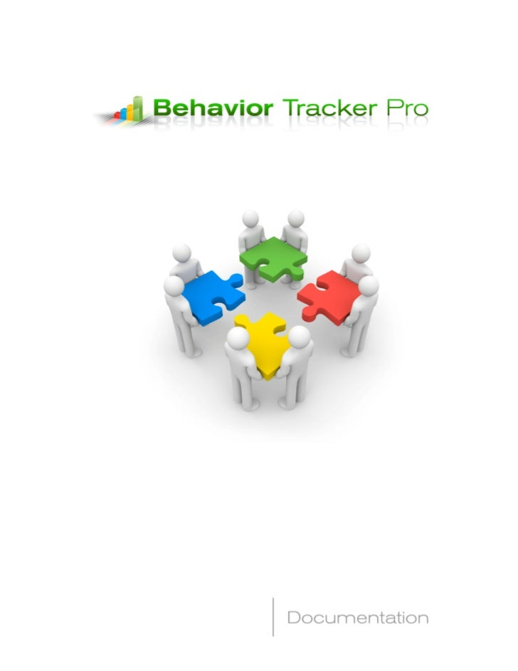 Behavior Tracker Pro 1.0Behavior Data Collection for the GoogleAndroid Phone            Steve Maher, Liz Maher, MEd, BCBA ...
