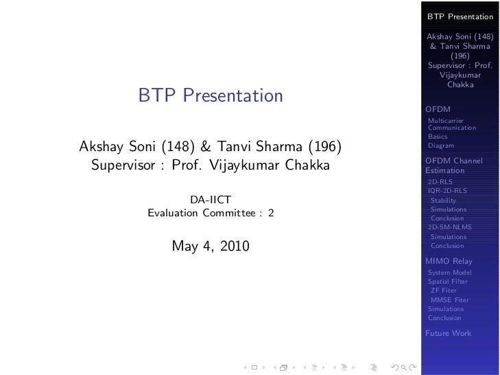 BTP Presentation                                         Akshay Soni (148)                                          & Tanv...