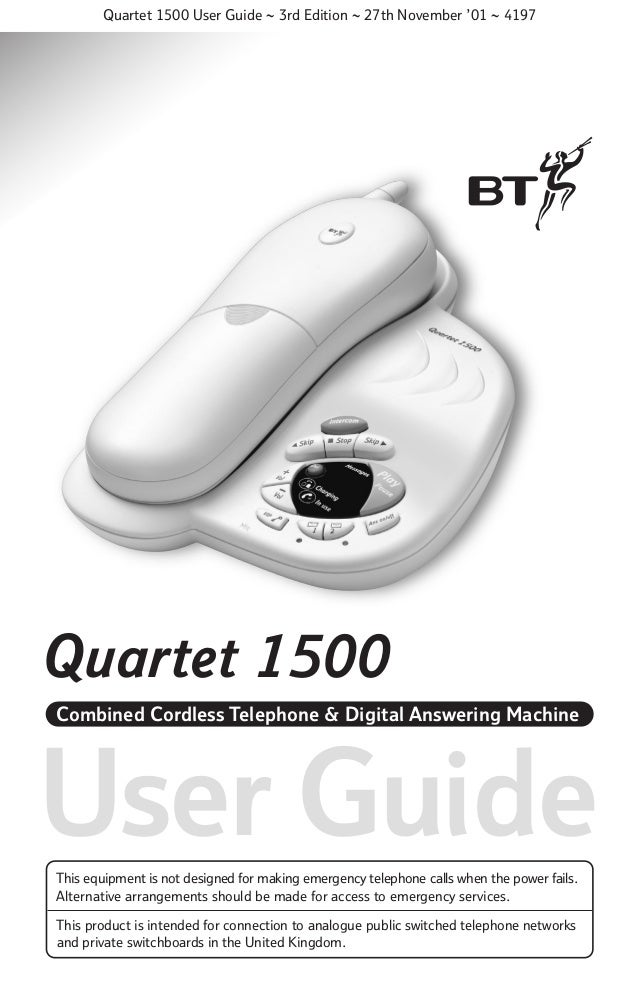 Quartet 1500 User Guide ~ 3rd Edition ~ 27th November '01 ~ 4197  Quartet 1500 Combined Cordless Telephone & Digital Answe...