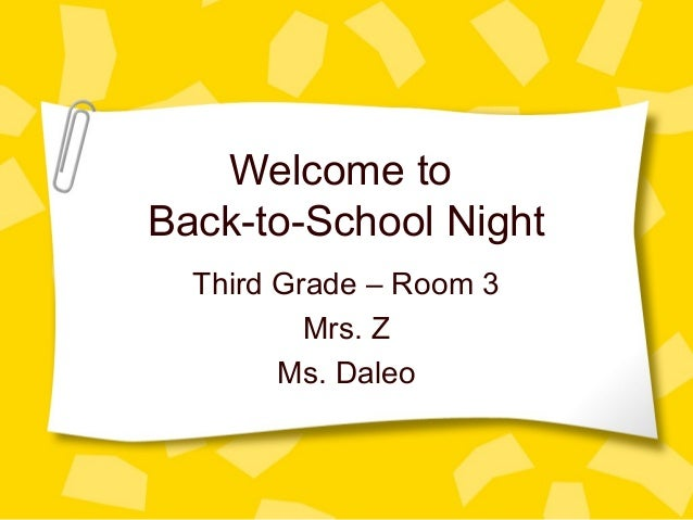 Welcome to Back-to-School Night Third Grade – Room 3 Mrs. Z Ms. Daleo