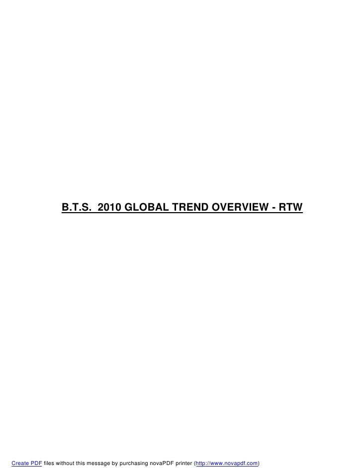 B.T.S. 2010 GLOBAL TREND OVERVIEW - RTW     Create PDF files without this message by purchasing novaPDF printer (http://ww...