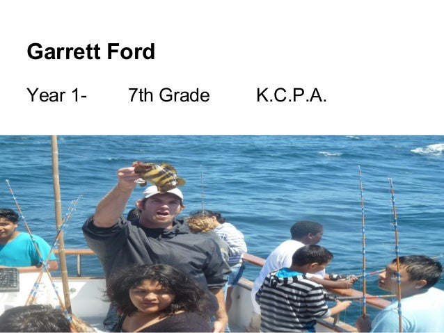 Garrett FordYear 1- 7th Grade K.C.P.A.