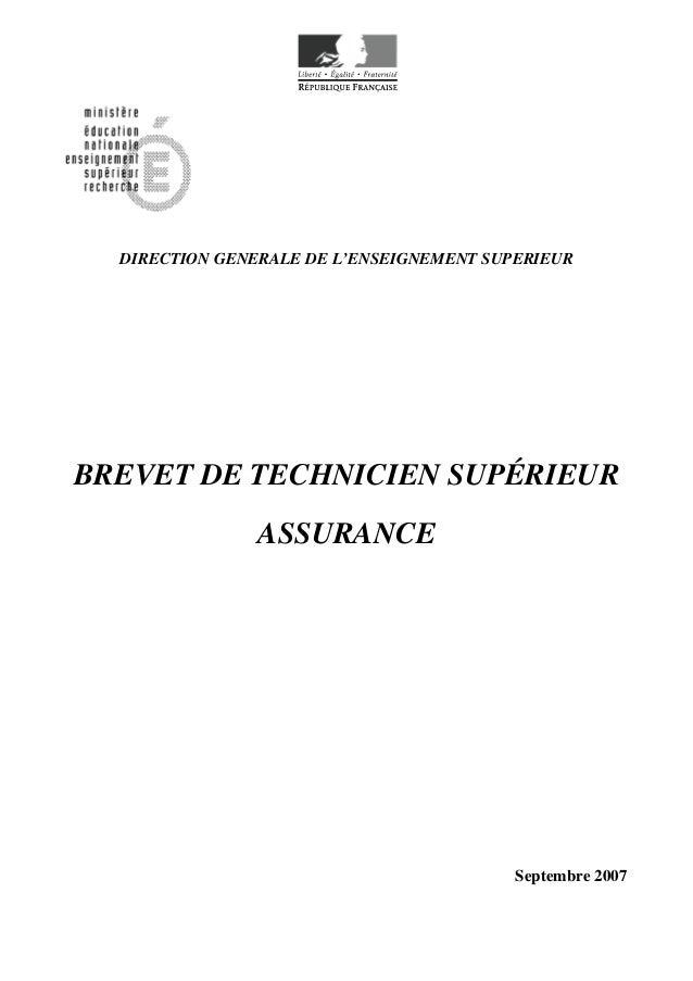 DIRECTION GENERALE DE L'ENSEIGNEMENT SUPERIEUR BREVET DE TECHNICIEN SUPÉRIEUR ASSURANCE Septembre 2007