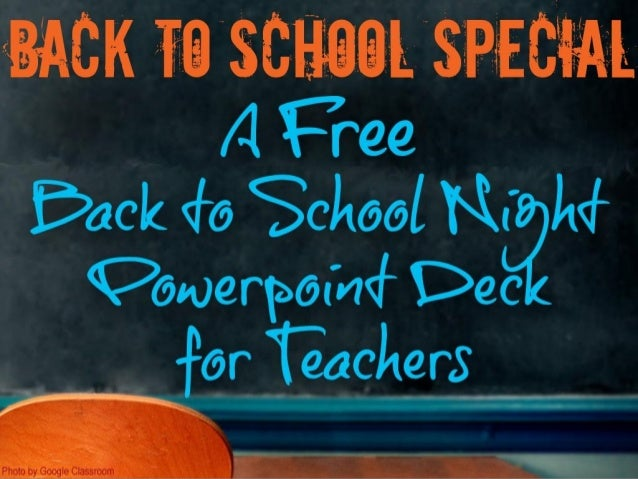 Back to School Night FREE Customizable PowerPoint 2015