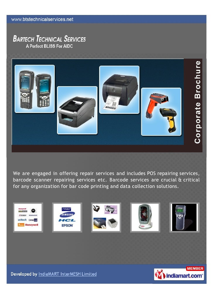 We are engaged in offering repair services and includes POS repairing services,barcode scanner repairing services etc. Bar...
