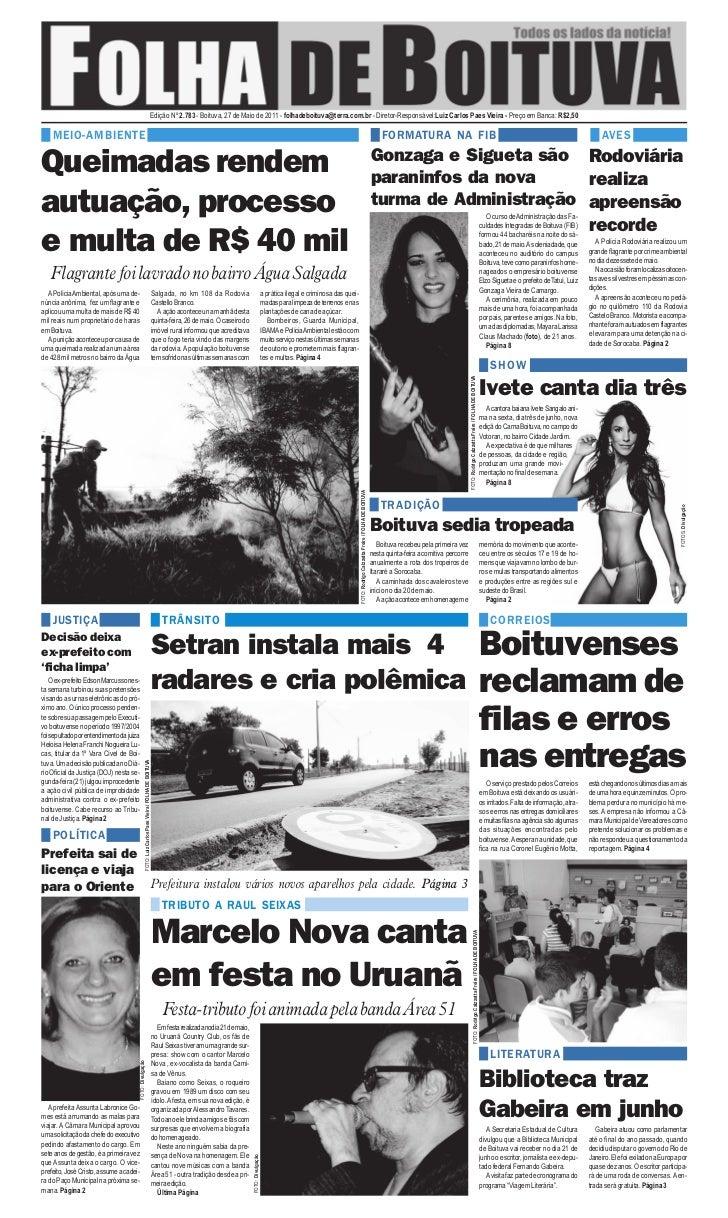 Edição Nº 2.783 - Boituva, 27 de Maio de 2011 - folhadeboituva@terra.com.br - Diretor-Responsável:Luiz Carlos Paes Vieira ...