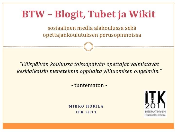 BTW – blogit, tubet ja wikit alakoulussa