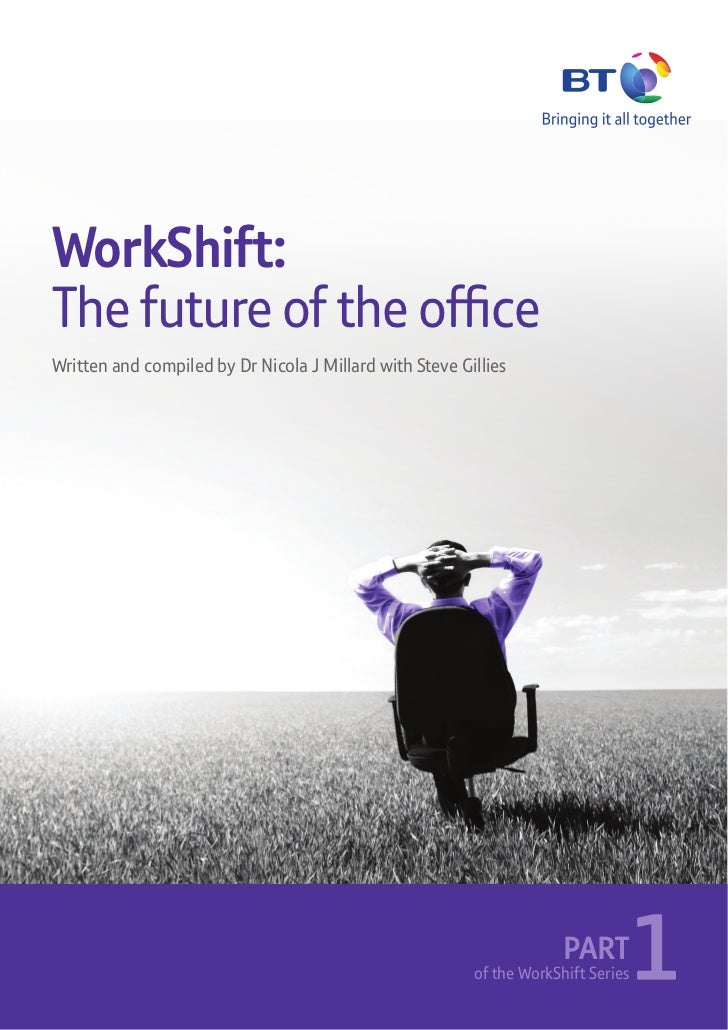 WorkShift:Written and compiled by Dr Nicola J Millard with Steve Gillies                                                  ...