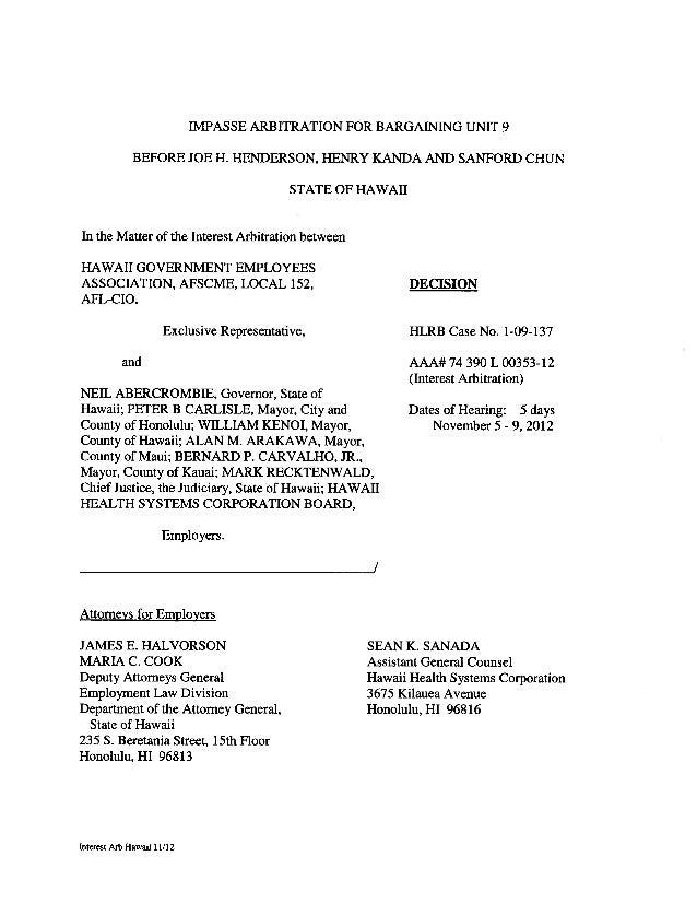 IMPASSE ARBITRATION FOR BARGAINING UNIT 9BEFORE JOE H. HENDERSON, HENRY KANDA AND SANFORD CHUNSTATE OF HAWAIIIn the Matter...