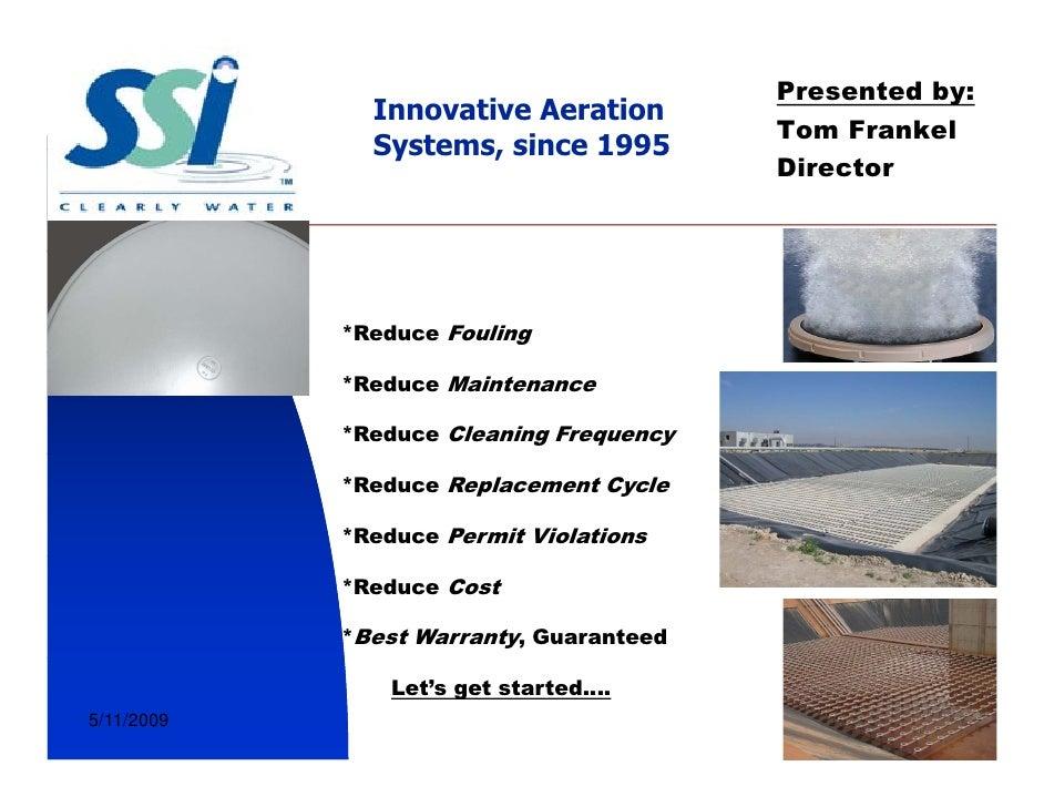 Presented by:               Innovative Aeration                                          Tom Frankel               Systems...