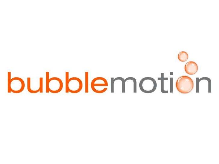 bubblemotion