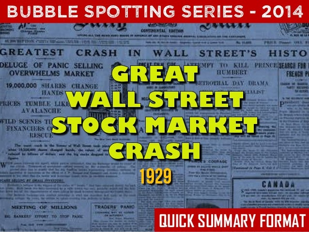 Bubble Spotting -  The Great Wall Street Crash of 1929