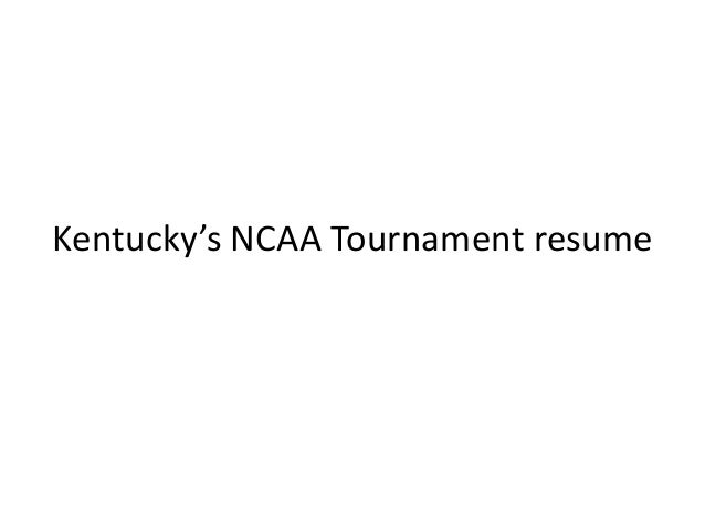 Kentucky's NCAA Tournament resume
