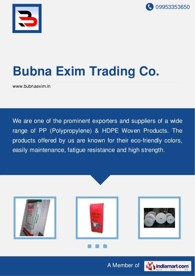 09953353650 A Member of Bubna Exim Trading Co. www.bubnaexim.in We are one of the prominent exporters and suppliers of a w...
