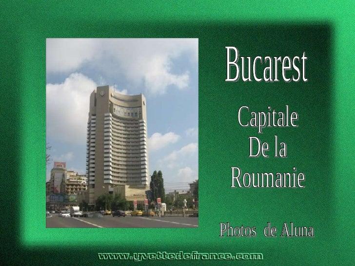Bucarest Capitale De la Roumanie Photos  de Aluna
