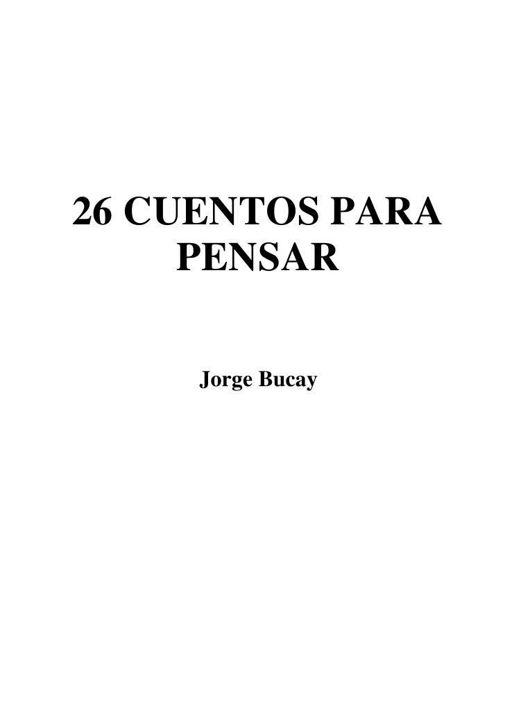 Bucay, jorge   26 cuentos para pensar