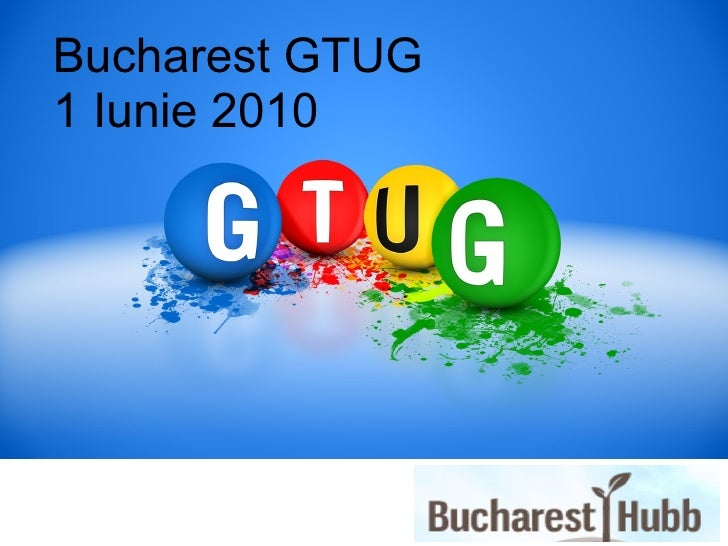 Bucharest GTUG - Roo and GWT - 01 June 2010