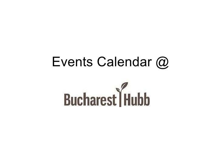 Bucharest Hubb Events Calendar