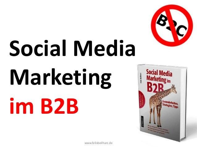 Social Media Marketing im B2B - das neue Buch!