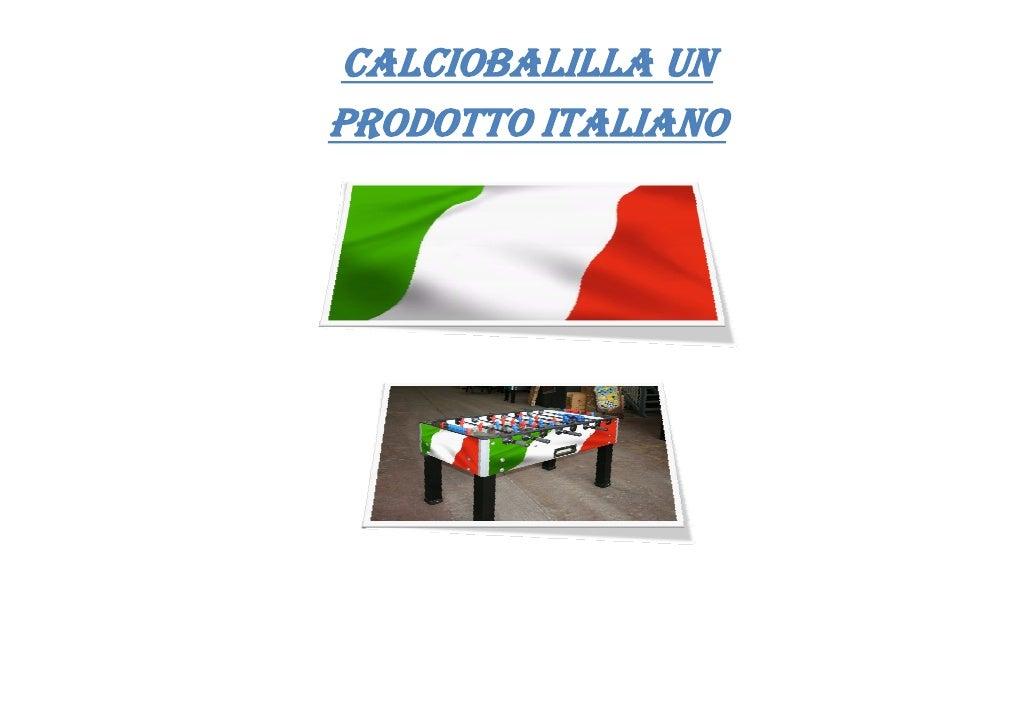 CALCIOBALILLA UN PRODOTTO ITALIANO