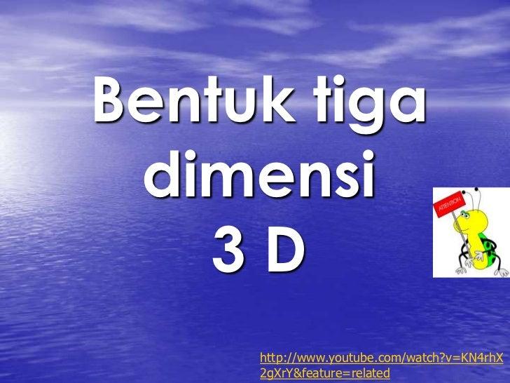 ciri-ciri bentuk 3 dimensi