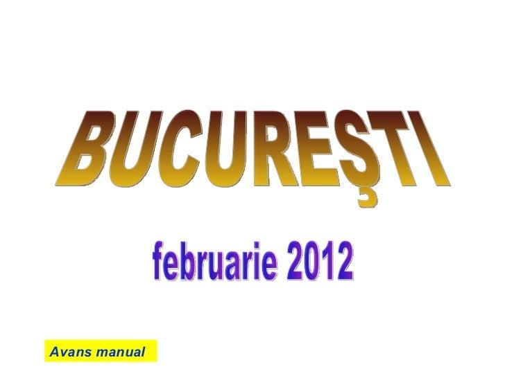 BUCUREŞTI februarie 2012 Avans manual