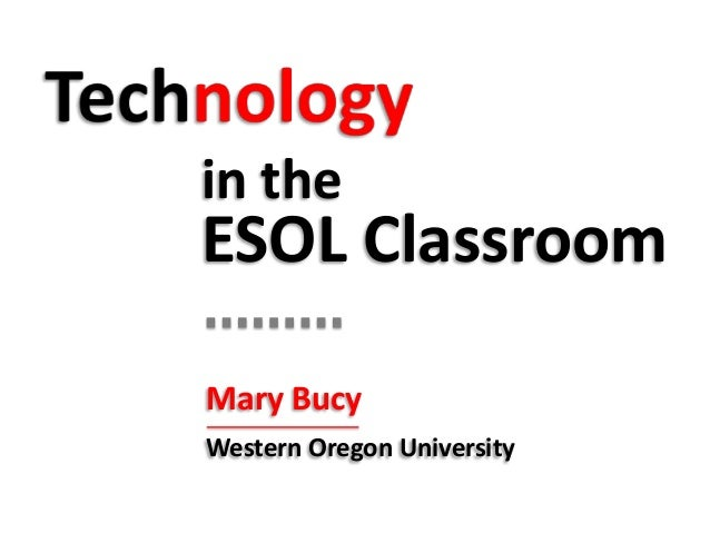 Technology in the ESOL classroom