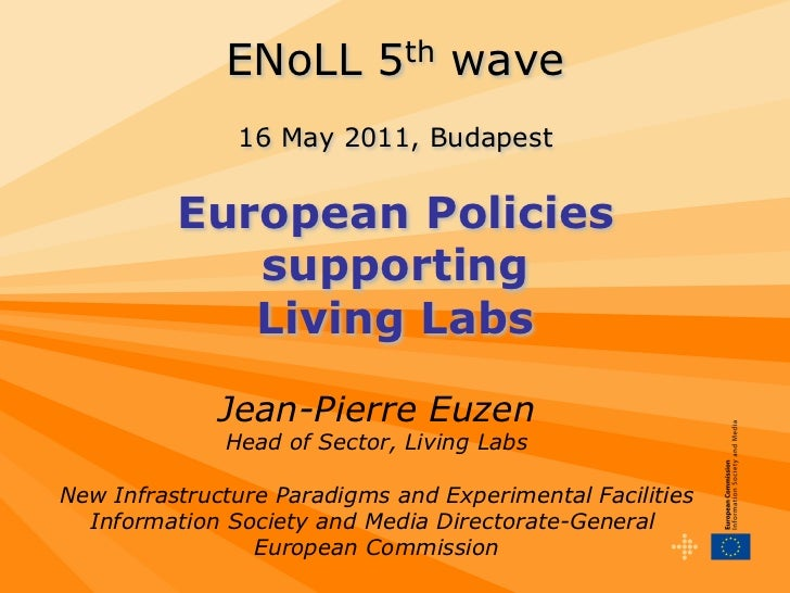 ENoLL 5th wave               16 May 2011, Budapest          European Policies             supporting             Living La...