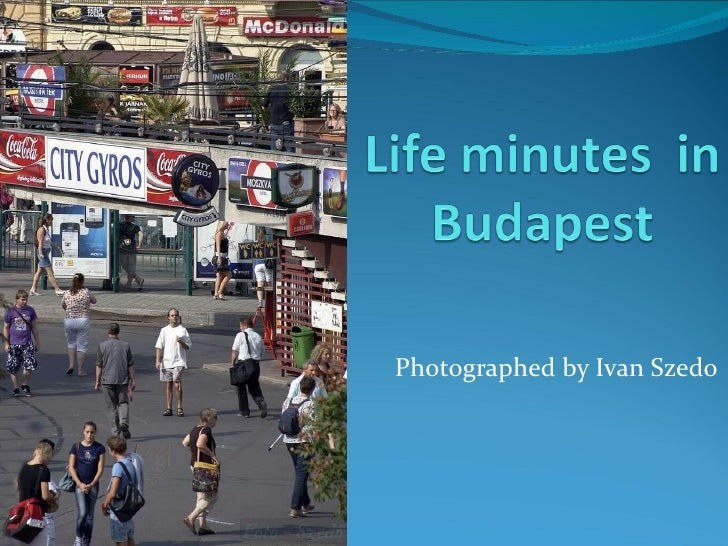 Budapest minutes