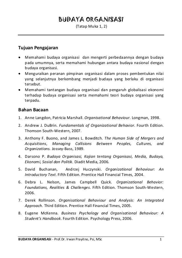 BUDAYA ORGANISASI                                    (Tatap Muka 1, 2)Tujuan Pengajaran    Memahami budaya organisasi dan ...