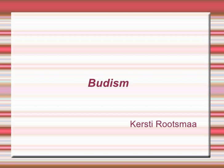 Budism Kersti Rootsmaa