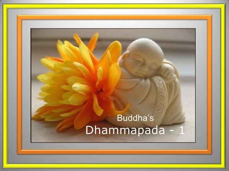 Buddha'sDhammapada - 1<br />