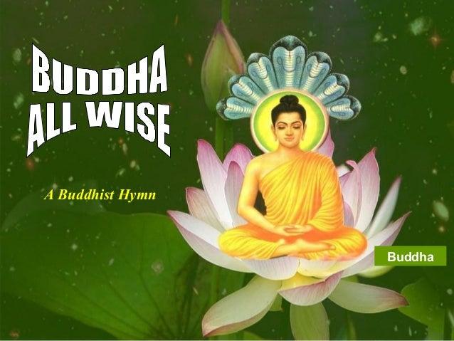 1 Buddha A Buddhist Hymn