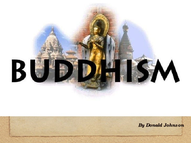 Buddhism By Donald Johnson