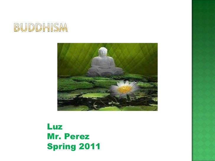 Luz  Mr. Perez Spring 2011