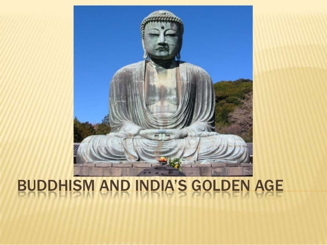 Buddhism and india's golden age