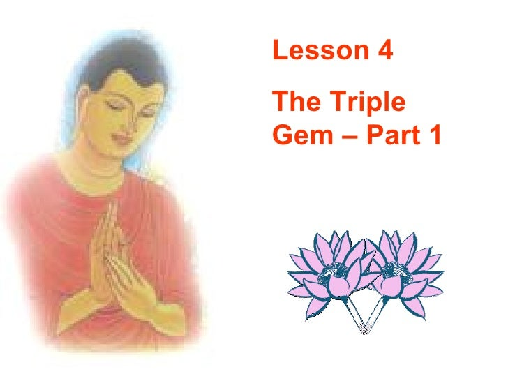 Buddhism for you lesson 04-the triple gem(part 1)