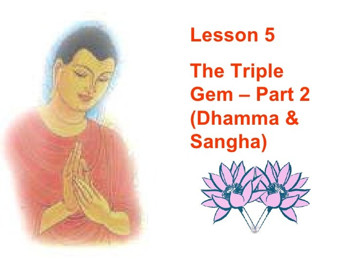 Buddhism for you lesson 05-the triple gem(part 2)