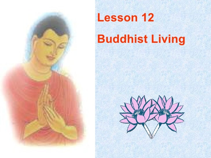 Lesson 12 Buddhist Living
