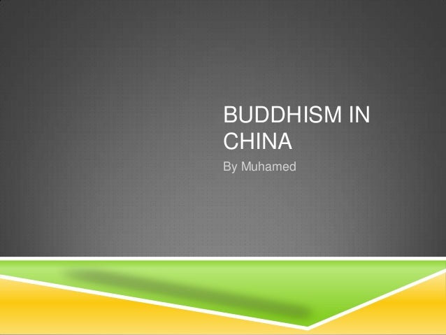 BUDDHISM INCHINABy Muhamed