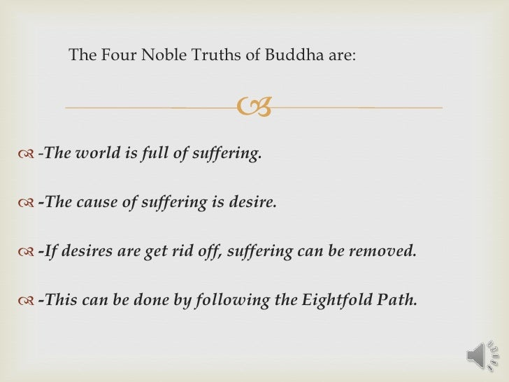 Four noble truths analysis essay